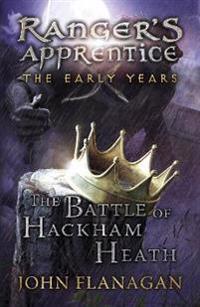 Battle of hackham heath (rangers apprentice: the early years book 2)