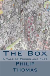 The Box: A Tale of Intrigue and Murder at Court