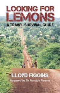 Looking for lemons - a travel survival guide