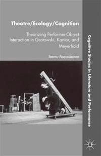 Theatre / Ecology / Cognition