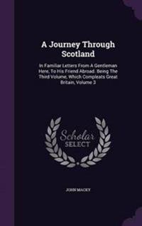 A Journey Through Scotland