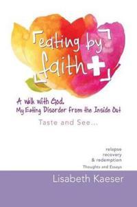 Eating by Faith