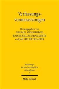 Verfassungsvoraussetzungen: Gedachtnisschrift Fur Winfried Brugger