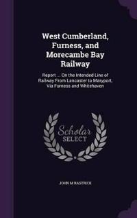 West Cumberland, Furness, and Morecambe Bay Railway