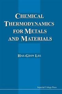 Chemical Thermodynamics for Metals and Materials