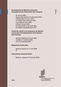 Arrangement de Madrid Concernant L'Enregistrement International Des Marques