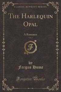 The Harlequin Opal, Vol. 2