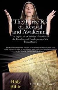 The Three R's of Revival and Awakening