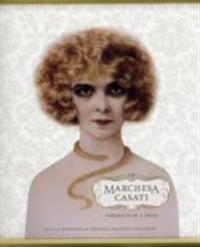 The Marchesa Casati