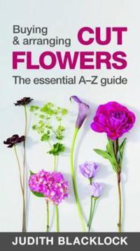 Buying & Arranging Cut Flowers