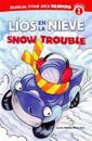 Lios en la Nieve/Snow Trouble