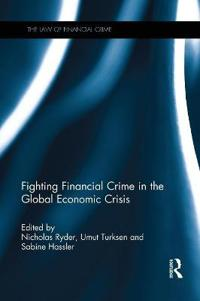 Fighting Financial Crime in the Global Economic Crisis