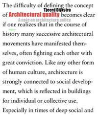 Architectural Quality: A Note on Architectural Policy