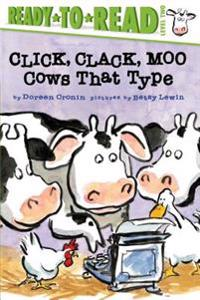 Click, Clack, Moo/Ready-To-Read: Cows That Type