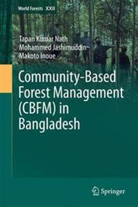 Community-based Forest Management in Bangladesh