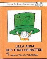 Lilla Anna och trollerihatten : barnbok med tecken för hörande barn