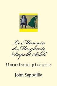 Le Memorie Di Margherite DuPont Soleil: Umorismo Piccante