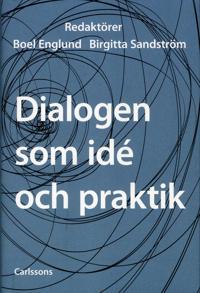 Dialogen som idé och praktik