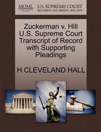 Zuckerman V. Hill U.S. Supreme Court Transcript of Record with Supporting Pleadings