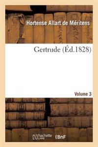 Gertrude. Vol3