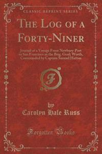 The Log of a Forty-Niner