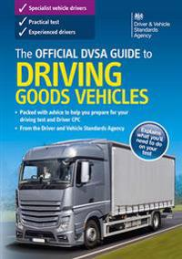 Official DSA Guide to Driving Goods Vehicles