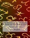 The Influence of the Stars: A Book of Old World Lore: Occult Classics