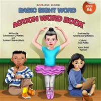 Blooming Readers-Basic Sight Word Action Word Book
