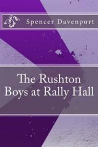 The Rushton Boys at Rally Hall