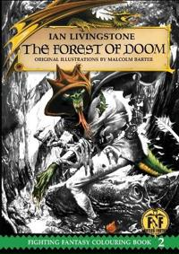 Official Fighting Fantasy Colouring Book 2: The Forest of Doom