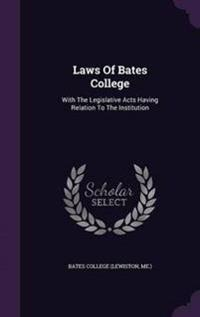 Laws of Bates College