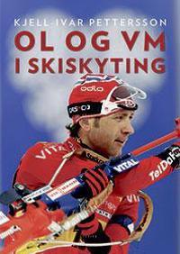 OL og VM i skiskyting - Kjell-Ivar Petterson pdf epub