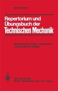Repertorium und Ubungsbuch der Technischen Mechanik