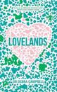 Lovelands - love is a wild and diverse land. every soul needs a map.