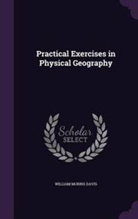 Practical Exercises in Physical Geography