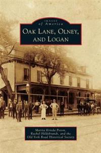 Oak Lane, Olney, and Logan