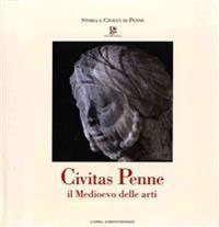 Civitas Penne: Il Medioevo Delle Arti