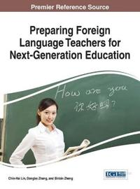 Preparing Foreign Language Teachers for Next-generation Education