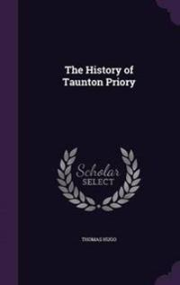 The History of Taunton Priory