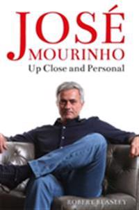 José Mourinho: Up Close and Personal