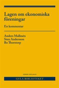 Lagen om ekonomiska föreningar : En kommentar