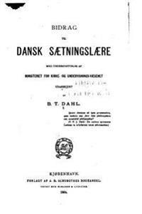 Bidrag Til Dansk Saetningslaere