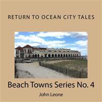 Return to Ocean City Tales: Beach Towns Series No. 4