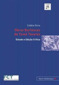 Obras Burlescas de Tomé Tavares: Estudo E Ediçào Crítica