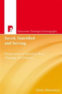 Saved, Sanctified and Serving