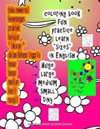 Buku Mewarnai Besar Medium Kecil Belajar Ukuran Dalam Bahasa Inggris Untuk Anak-Anak Semua Orang Siapa Ingin Mempelajari Inggris