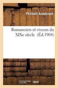 Romanciers Et Viveurs Du Xixe Siecle