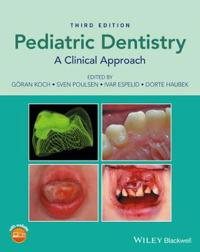 Pedriatric Dentistry: A Clinical Approach