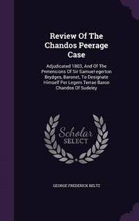 Review of the Chandos Peerage Case