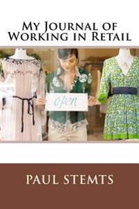 My Journal of Working in Retail